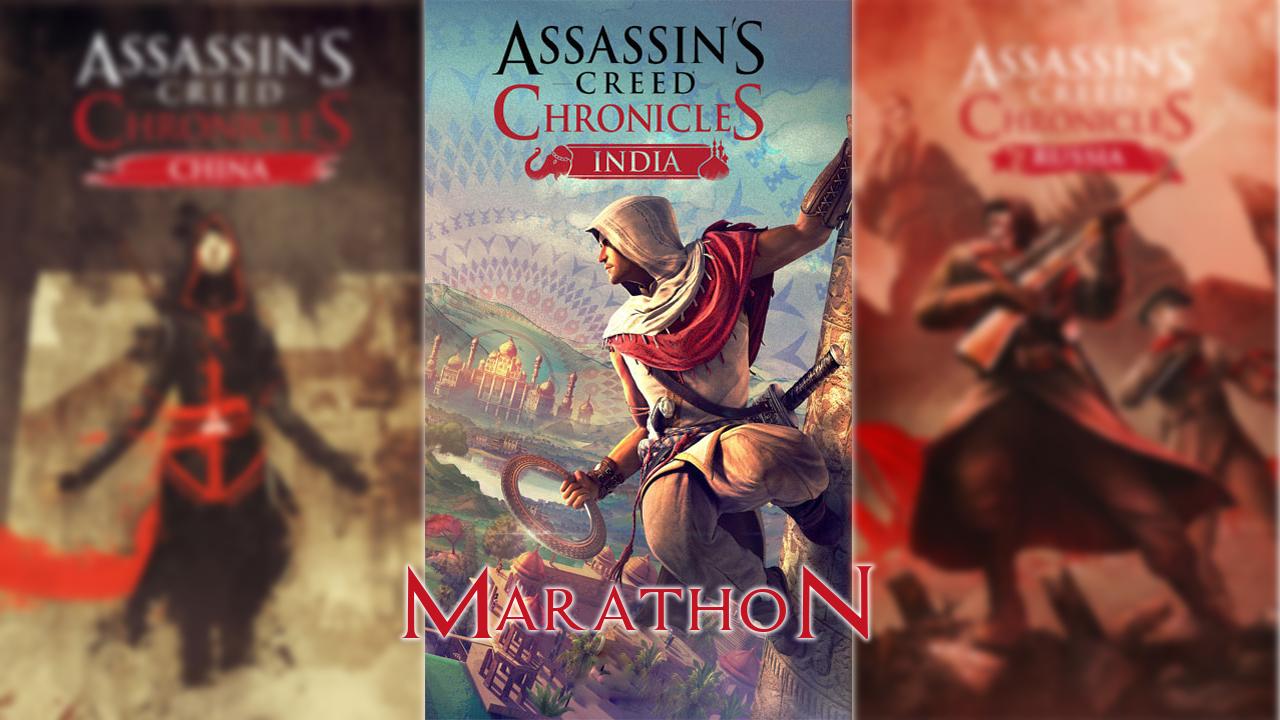 Марафон по Assassin's Creed Chronicles India - действительно, возврат к старому формату!